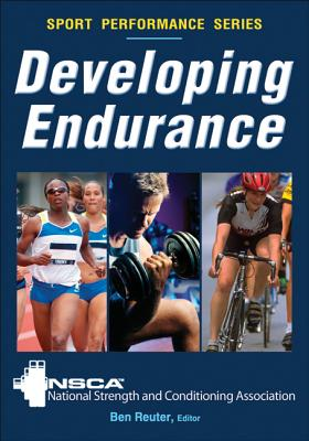 Developing Endurance By National Strength and Conditioning Association